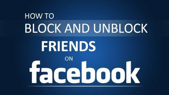 Best Way To Unblock Facebook Friend On Easly2017